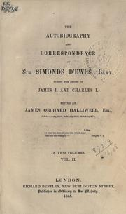 Cover of: Autobiography and correspondence during the reigns of James I and Charles I
