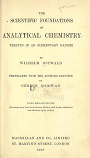 Cover of: The scientific foundations of analytical chemistry treated in an elementary manner