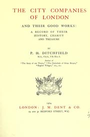 Cover of: The city companies of London and their good works: a record of their history, charity and treasure.