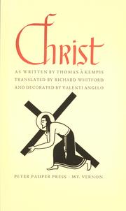 Cover of: The imitation of Christ by as written by Thomas à Kempis ; translated by Richard Whitford and decorated by Valenti Angelo.