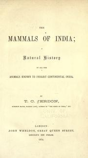 Cover of: The mammals of India | Thomas Caverhill Jerdon