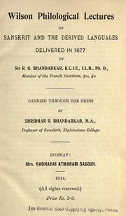 Cover of: Wilson philological lectures on Sanskrit and the derived languages delivered in 1877