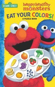Cover of: Eat Your Colors! A Puzzle Book