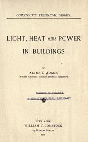 Cover of: Light, heat and power in buildings