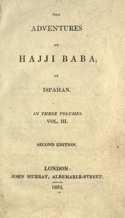 Cover of: The adventures of Hajji Baba, of Ispahan | James Justinian Morier