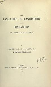 Cover of: The last abbot of Glastonbury & his companions