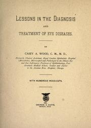 Cover of: Lessons in the diagnosis and treatment of eye diseases