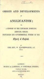 Cover of: Origin and developments of Anglicanism