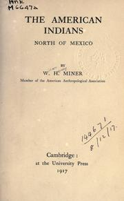 Cover of: The American Indians, north of Mexico