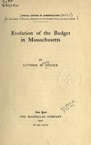 Cover of: Evolution of the budget in Massachusetts by