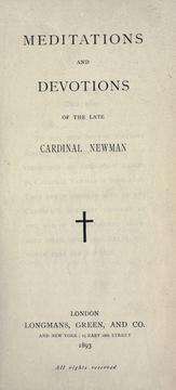 Cover of: Meditations and devotions of the late Cardinal Newman