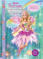Cover of: Barbie Fairytopia (panorama sticker book) The Magic of the Rainbow | Reader