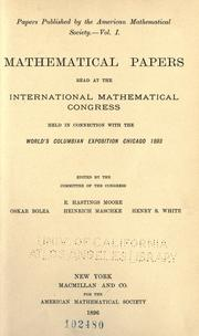 Cover of: Mathematical papers read at the International Mathematical Congress held in connection with the World's Columbian Exposition