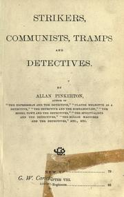 Cover of: Strikers, communists, tramps and detectives