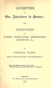 Cover of: Glimpses of our ancestors in Sussex by Charles Fleet
