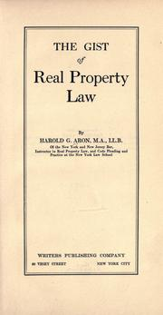 Cover of: The gist of real property law by Harold Guthrie Aron
