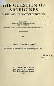 Cover of: The question of aborigines, in the law and practice of nations