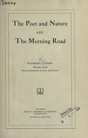 Cover of: The poet and nature: and, The morning road.