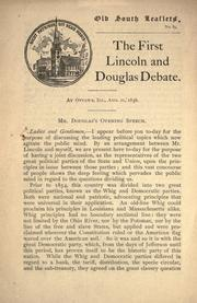 Cover of: The first Lincoln and Douglas debate: At Ottawa, Ill., Aug. 21, 1858.