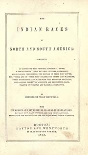 The Indian races of North and South America by Brownell, Charles De Wolf