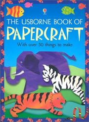 Cover of: The Usborne Book of Papercraft (Craft Books) | Alastair Smith