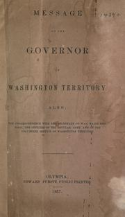 Cover of: Message of the governor of Washington Territory