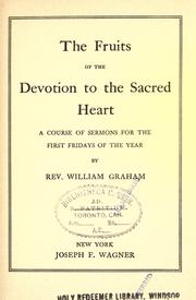 Cover of: The fruits of the devotions to the Sacred Heart