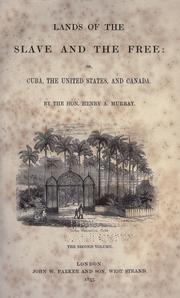Cover of: Lands of the slave and the free: or, Cuba, the United States, and Canada
