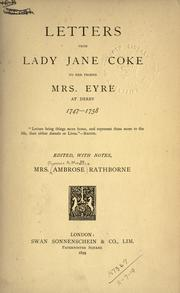 Cover of: Letters to her friend Mrs. Eyre at Derby, 1747-1758