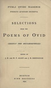 Cover of: Pvbli Ovidi Nasonis. Poemata qvaedam excerpta: Selections from the poems of Ovid, chiefly from the Metamorphoses