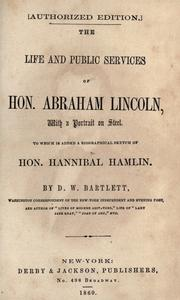 Cover of: The life and public services of Hon. Abraham Lincoln