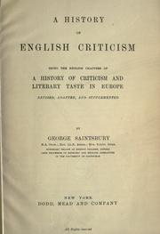 Cover of: A history of English criticism: being the English chapters of A history of criticism and literary taste in Europe