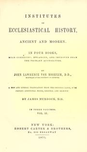 Cover of: Institutes of ecclesiastical history by Johann Lorenz Mosheim
