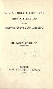 Cover of: The Constitution and administration of the United States of America