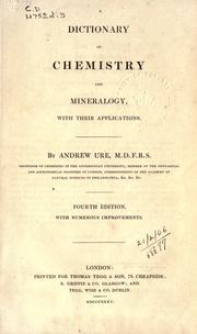 Cover of: A dictionary of chemistry and mineralogy