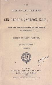 Cover of: The diaries and ltters of Sir George Jackson from the Peace of Amiens to the Battle of Talavera