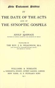 Cover of: The date of the Acts and the synoptic gospels