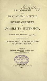 Cover of: The proceedings of the first annual meeting of the National conference on university extension