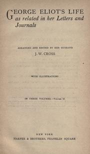 Cover of: Life as related in her letters and journals: Arr. and edited by her husband, J.W. Cross.