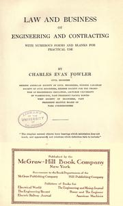 Law and business of engineering and contracting by Fowler, Charles Evan