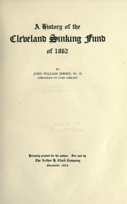 History of the Cleveland sinking fund of 1862 by John William Perrin