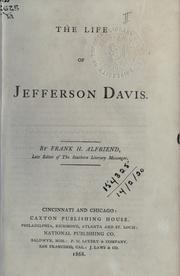 The life of Jefferson Davis by Frank H. Alfriend