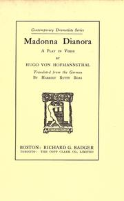 Cover of: Madonna Dianora: a play in verse, by Hugo von Hofmannsthal, tr.  from the German by Harriet Betty Boas.