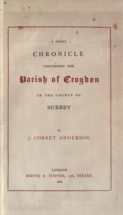 Cover of: A short chronicle concerning the parish of Croydon in the county of Surrey