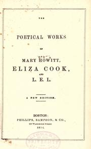 Cover of: The poetical works of Mary Howitt, Eliza Cook, and L.E.L