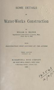 Some details of water-works construction by William R. Billings