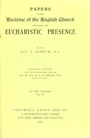 Cover of: Papers on the doctrine of the English Church concerning the Eucharistic presence