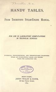 Cover of: Handy tables from Thurston's Steam-engine manual: for use in laboratory computations in technical schools.