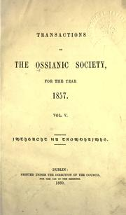 Cover of: Transactions of the Ossianic Society: for the years 1853-1858. --