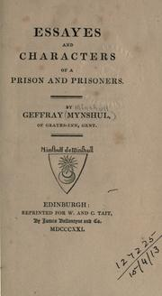 Cover of: Essayes and characters of a prison and prisoners